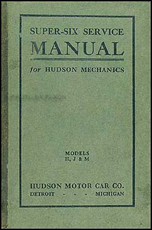 1916-1923 Hudson Super Six Shop Manual Original