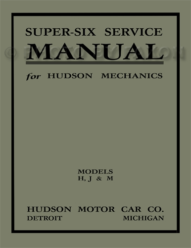 1916-1923 Hudson Super Six Shop Manual Reprint