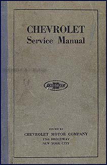 1916-1923 Chevrolet Shop Manual Original, FB/490 Car & T Truck