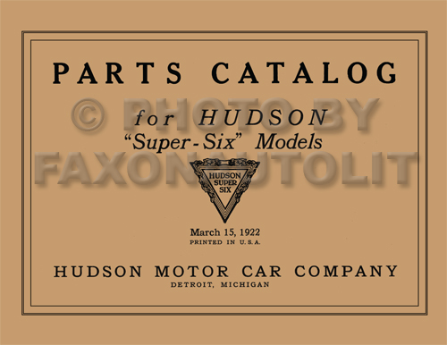 1916-1923 Hudson Super Six Parts Book Reprint