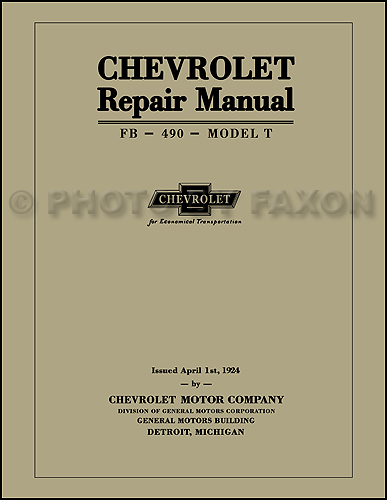 1918-1924 Chevrolet Repair Shop Manual Reprint 8.5 x 11