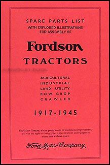 1917-1945 Fordson Tractor Illustrated Parts Book Reprint
