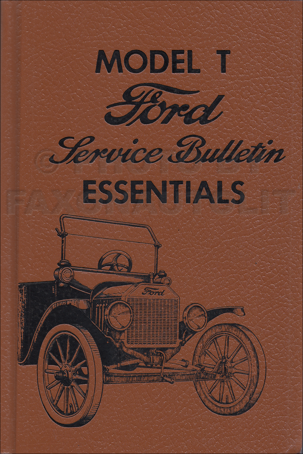 1919-1927 Model T Ford Factory Service Bulletins Reprint
