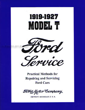 1919-1927 Ford Model T Reprint Service Manual