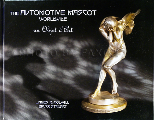 1905-1951 The Automotive Mascot Wordwide: Un Objet d'Art