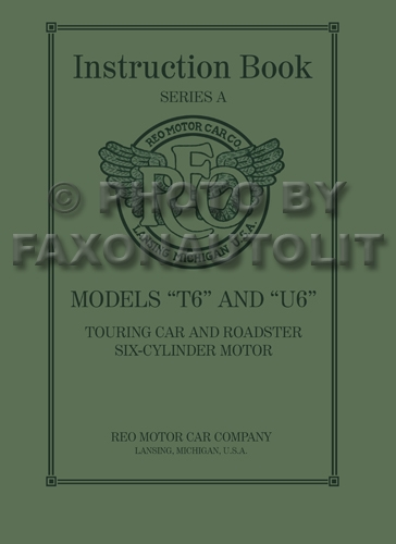 1920-1926 Reo T6 & U6 Touring & Roadster Owner's Manual Reprint