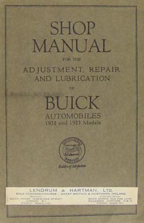 1922-1923 Buick Shop Manual Original, useful for 1918-1924