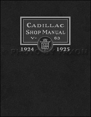 1924-1925 Cadillac Repair Manual Reprint