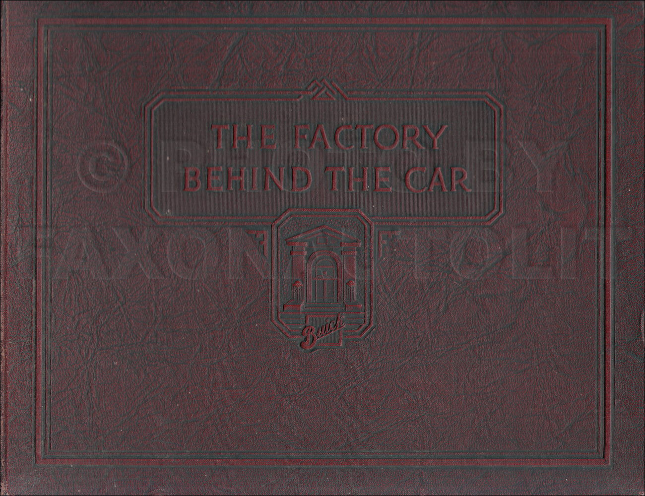 "1924 Buick ""The Factory Behind the Car"" Hardbound Book"
