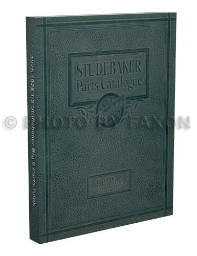 1925-1928.5 Studebaker 6 Parts Book Reprint Big, Special, Commander, President