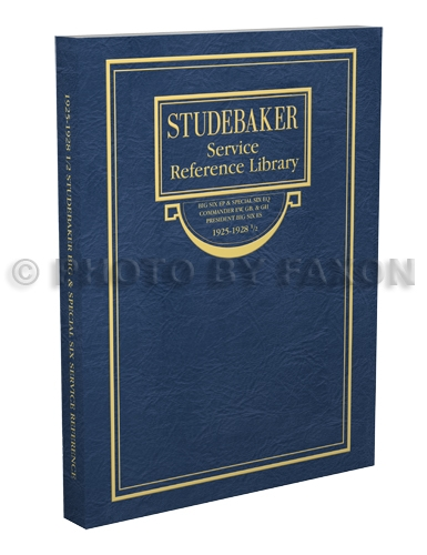 1925-1928.5 Studebaker Repair Shop Manual Big 6 Special Commander President Six