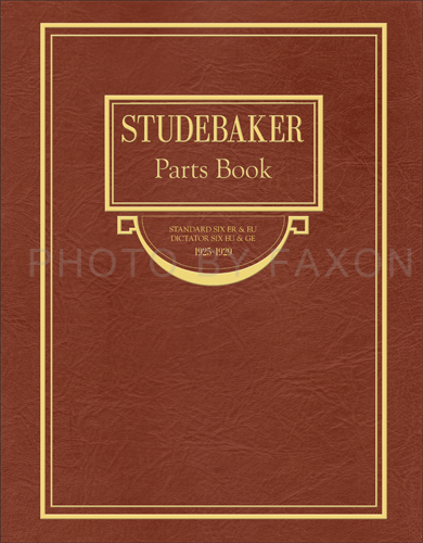 1925-1929 Studebaker Standard 6 & Dictator 6 Parts Book Reprint