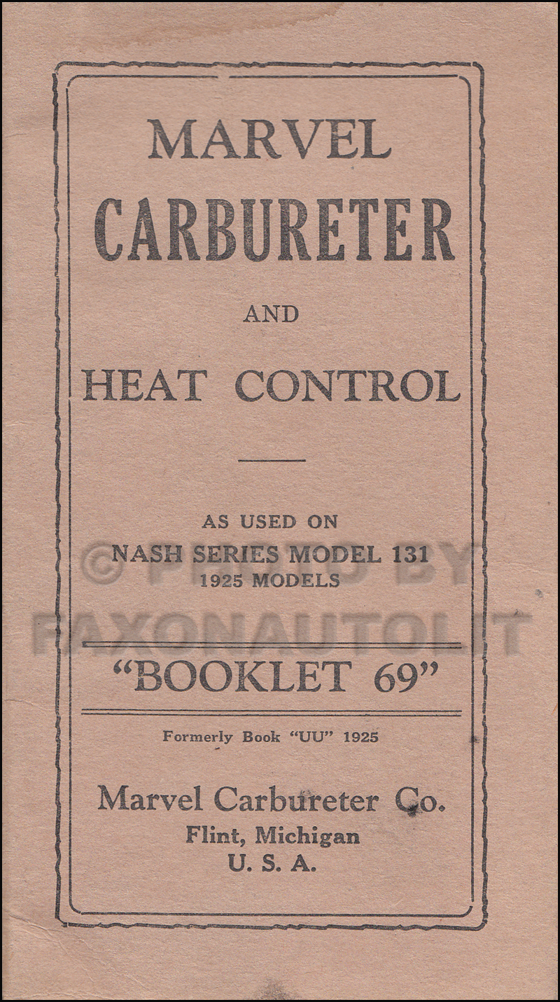 1925 Nash Special Six 131 Carburetor & Heat Control Owner's Manual Original