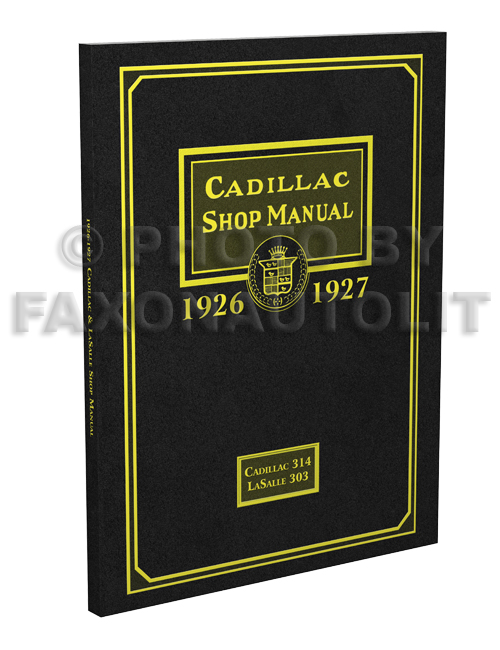 1926-1927 Cadillac Shop Manual Reprint