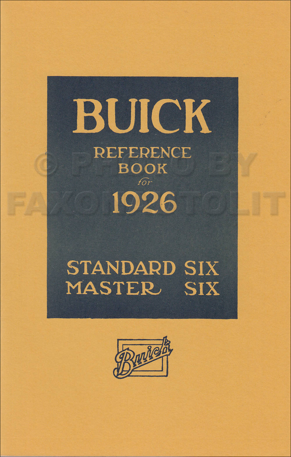 1926 Buick Owner's Manual Reprint