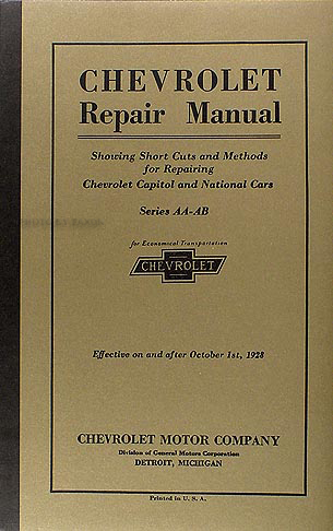 1927-1928 Chevrolet Car and Truck Repair Shop Manual Reprint Capitol National