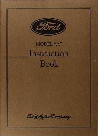 1928 Ford Model A & AA Reprint Owner's Manual 28 Car & Pickup Truck