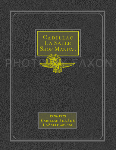 1928-1929 LaSalle & Cadillac Shop Manual Reprint