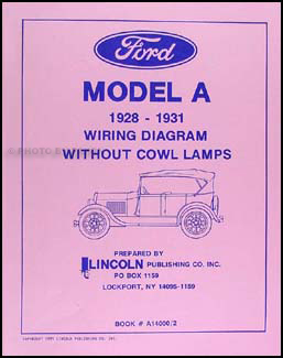 1928-1931 Ford Model A without Cowl Lamps Wiring Diagram Reprint