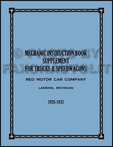 1928-1933 Reo Truck & Speedwagon Repair Manual Reprint Supplement