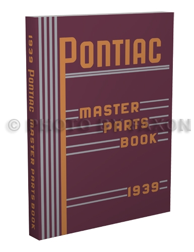 1928-1939 Pontiac and Oakland Master Parts Book Reprint