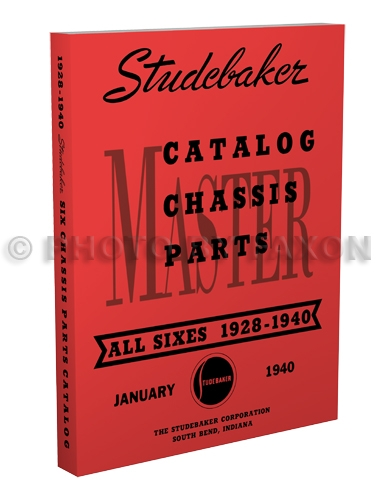1928-1940 Studebaker 6 Cylinder Mechanical Parts Book Reprint