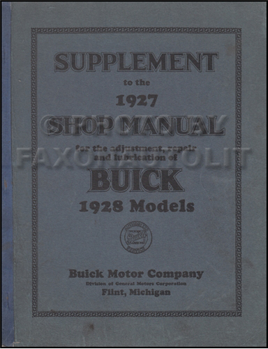 1927 Buick Shop Manual Original