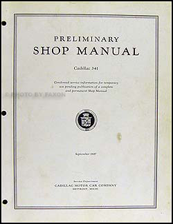 1928 Cadillac Fleetwood 341 Preliminary Shop Manual Original