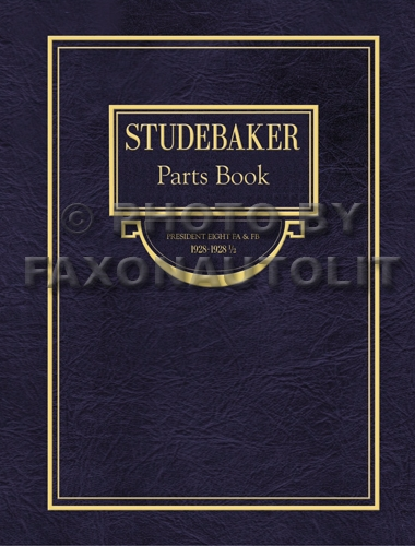 1928-1928.5 Studebaker President Eight Parts Book Reprint