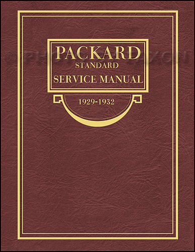 1929-1932 Packard Shop Manual Reprint