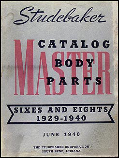 1929-1940 Studebaker Body Parts Book Original