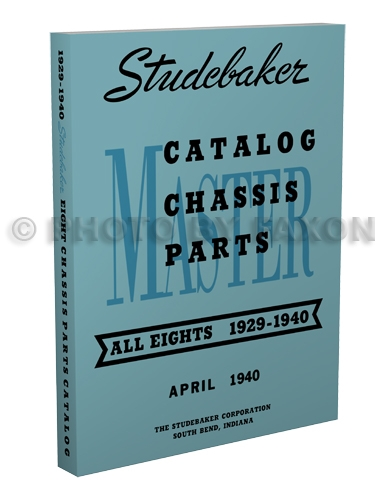 1929-1940 Studebaker 8 cyl. Mechanical Parts Book Reprint