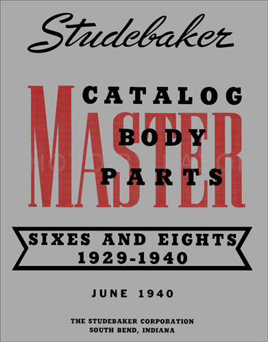 1929-1940 Studebaker Body Parts Book Reprint