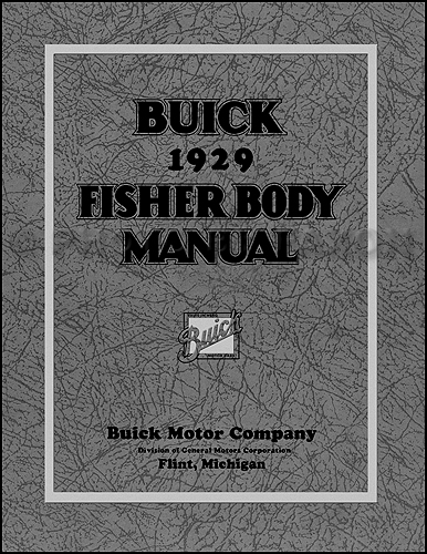 1929 Buick ONLY Coupe and Sedan Fisher Body Manual Reprint
