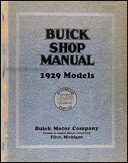 1929 Buick Shop Manual Original