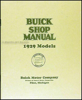 1929 Buick Shop Manual Reprint -- all models