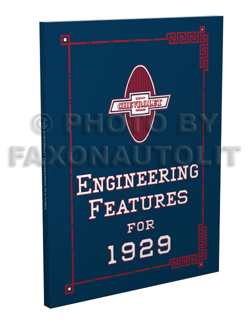 1929 Chevrolet Engineering Features Manual Reprint