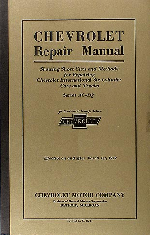 1929 Chevrolet Shop Manual Reprint Chevy Car, Pickup & Truck