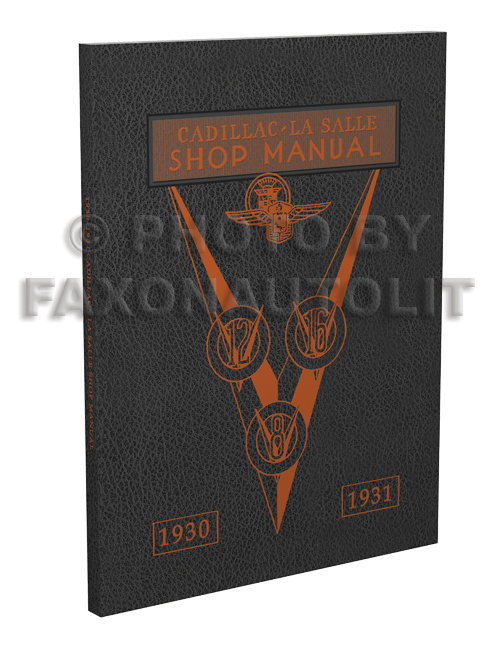 1930-1931 LaSalle and Cadillac Shop Manual Reprint