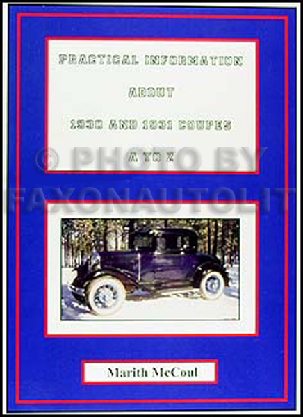 1930-1931 Ford Model A Coupes Practical Parts Information
