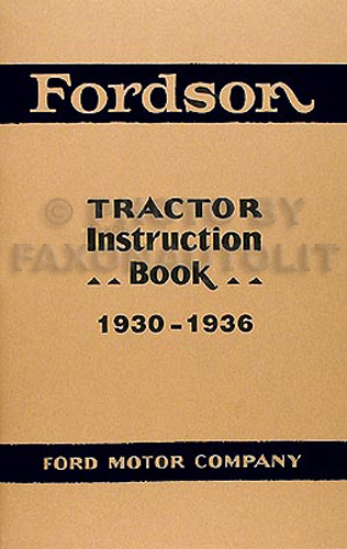 1930-1936 Fordson Tractor Reprint Owner's Manual