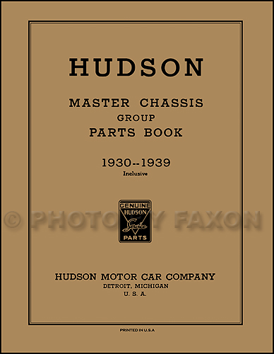 1930-1939 Hudson Master Mechanical Parts Book Reprint