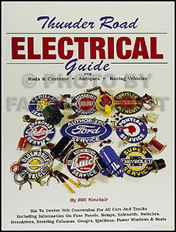 Thunder Road Electrical Guide for Antiques and Hot Rods