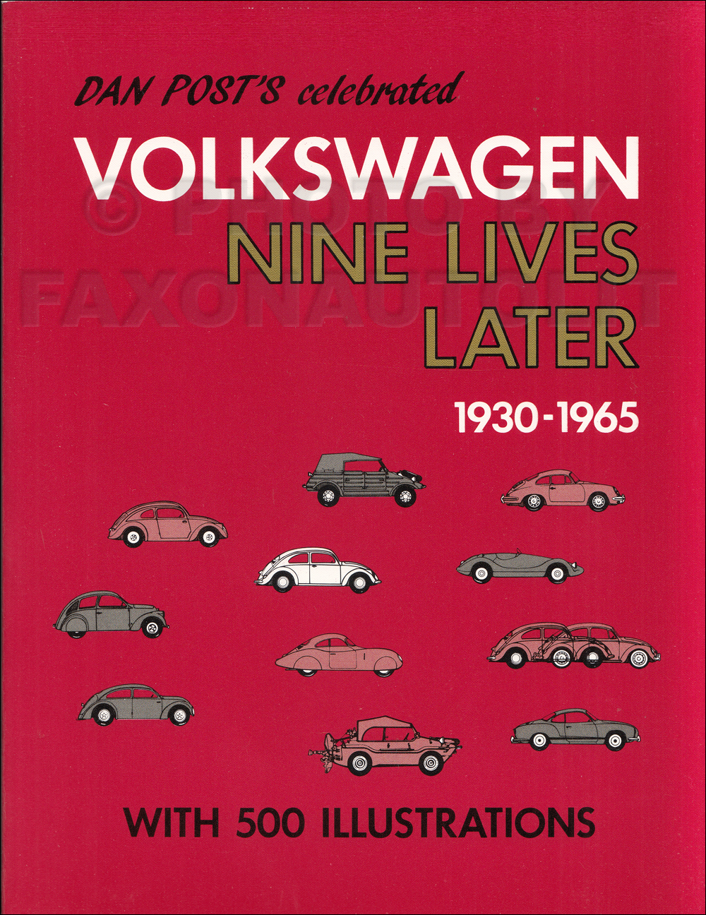 Volkswagen 9 Lives Later: 1930-1965 500 VW Pictures