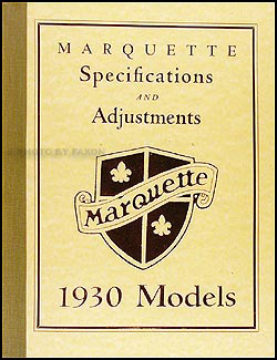 1930 Buick Marquette Specifications & Adjustments Repair Shop Manual Reprint