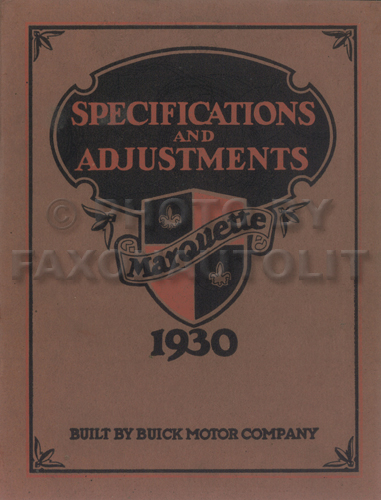 1930 Buick Marquette Specifications & Adjustments Repair Shop Manual Original