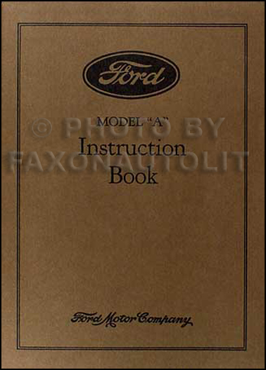 1930 Ford Model A & AA Reprint Owner's Manual 30 Car & Pickup Truck