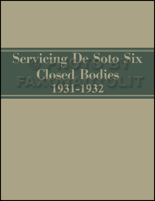 1931-1932 De Soto SA Six Body Repair Manual Reprint
