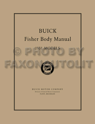 1931 Buick ONLY Fisher Reprint Body Manual