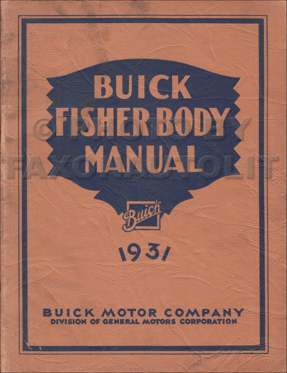 1931 Buick ONLY Fisher Original Body Manual